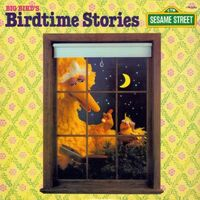 Big Bird's Birdtime Stories