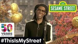 Sesame Street Memory Nile Rodgers ThisIsMyStreet