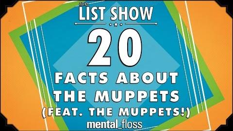 20 Facts About The Muppets (feat. The Muppets!) - mental floss on YouTube - List Show (309)
