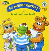 DieKleinenMuppets-07-DuMußt''Nein''Sagen,Kermit!