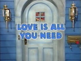 225 Love is All You Need