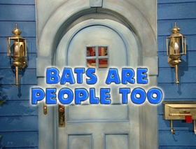 318 bats are people too