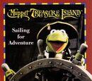 Muppet Treasure Island: Sailing for Adventure