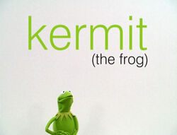 Muppetism Kermit the Frog