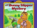 The Bunny Slipper Mystery