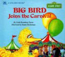 Big Bird Joins the Carnival