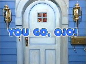 01 You Go, Ojo Title Display