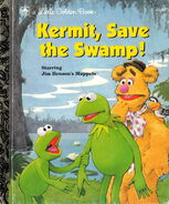 Kermit, Save the Swamp!