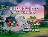 Episode 104: A Fraggle for All Seasons / A Growing Relationship