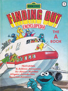Sesame Street Finding Out Encyclopedia 1: The A Book