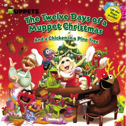 The Twelve Days Of A Muppet Christmas (and A Chicken In A