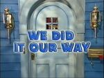 Episode 237: We Did It Our Way