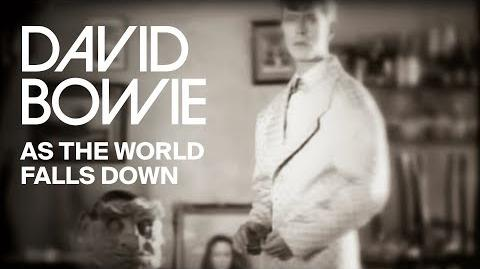 David Bowie - As The World Falls Down Official Video