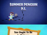 Episode 107: Summer Penguin P.I. / You Ought to Be in Pictures