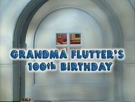 416 Grandma Flutter's 100th Birthday
