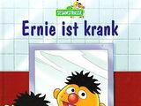 Ernie ist krank