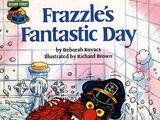 Frazzle's Fantastic Day