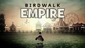 BirdwalkEmpire