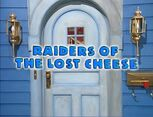 Episode 202: Raiders of the Lost Cheese