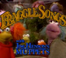 Fraggle Songs: Volume One