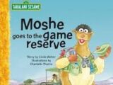Moshe goes to the game reserve
