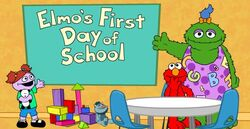 Elmo's First Day of School