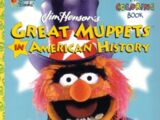 Great Muppets in American History