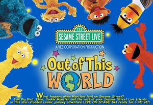 Sesame Street Live- Out of This World! flyer