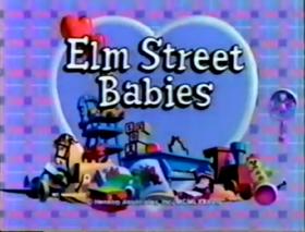 Elm Street Babies
