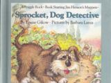 Sprocket, Dog Detective