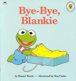 Bye-Bye, Blankie