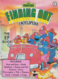 Sesame Street Finding Out Encyclopedia 5: The EF Book