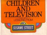 Children and Television: Lessons from Sesame Street