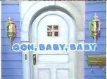 Episode 201: Ooh Baby, Baby