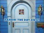 Episode 110: Dancin' the Day Away