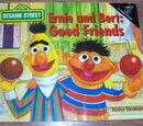 Ernie and Bert: Good Friends
