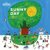 Sunny Day: A Celebration of Sesame Street