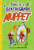 Tales of a Sixth-Grade Muppet