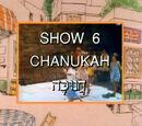 Show 6: Chanukah