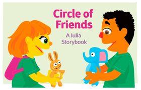 Circle of Friends A Julia Storybook