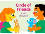 Circle of Friends: A Julia Storybook