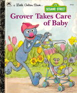 Grover Takes Care of Baby