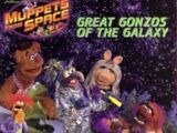 Great Gonzos of the Galaxy
