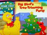 Big Bird's Tree-Trimming Party