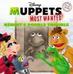 MuppetsMostWantedKermitsDoubleTrouble