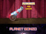 Episode 118: Summer the Great / Planet Gonzo