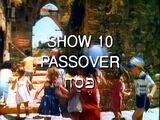 Show 10: Passover