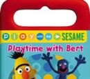 Playtime With Bert
