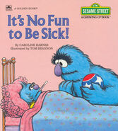 It's No Fun to Be Sick!