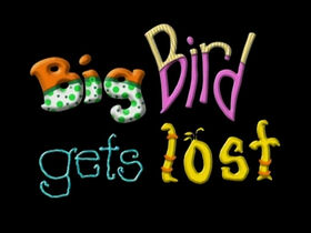 Big Bird Gets Lost titlecard